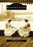Roosevelt Island [Images of America] [NY] [Arcadia Publishing]