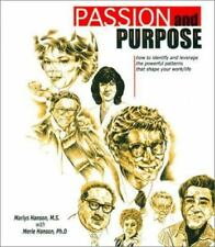 Passion and Purpose: How to Identify and Leverage the Powerful Patterns That Sha