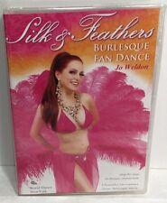 Jo Weldon Silk & Feathers  Burlesque Fan Dance DVD New Factory sealed Free Ship