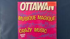 """Ottawan – Musique Magique / Crazy Music (Vinyl, 12"""", MAXI 45 TOURS)"""