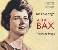 Iris Loveridge, A. Bax - Piano Music [New CD]