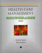 Health Care Management : A Text in Organizational Theory and Behavior Delmar Se