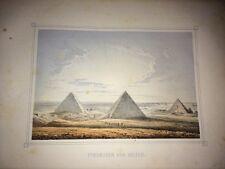 LES PYRAMIDES DE GHIZEH ( EGYPTE ) GRAVURE EN COULEURS de 1856