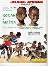 PIERRE JOUBERT. KONAN ET AMENA. JEUNES ANNEES MAGAZINE. 1967.