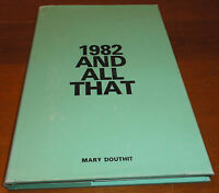 1982 AND ALL THAT HCDJ BOOK BY MARY DOUTHIT 1ST EDITION SIGNED BY AUTHOR
