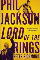 Phil Jackson: Lord of the Rings by Richmond, Peter in Used - Like New