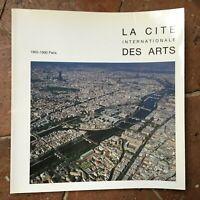 La Cité Internationale des Arts Paris monographie illustrée 1965-1990