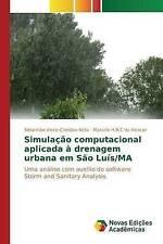 Simulação computacional aplicada à drenagem urbana em São Luís/MA: Uma análise c
