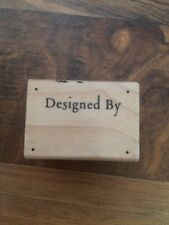 Hero Arts Rubber Stamp Says Designed By A2989 2004 Wood Mounted