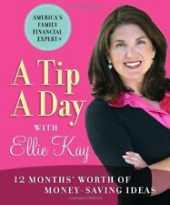 A Tip a Day with Ellie Kay: 12 Months Worth of Mo