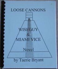 "Wiseguy Miami Vice  Fanzine ""Loose Cannons"" SLASH Novel"