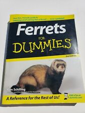 New listing Ferrets for Dummies by Kim Schilling (2007) Owning and caring for a Ferret