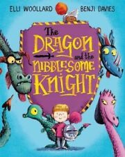 Preschool Bedtime Story Book: THE DRAGON AND THE NIBBLESOME KNIGHT by Elli Wooll