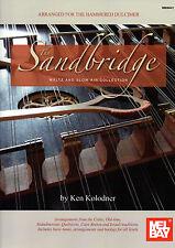 HAMMERED DULCIMER Sandbridge Waltz and Slow Air Collection Music Book  Kolodner