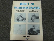 Spicer Dana Model 70 Automotive Axle Shop Service Repair Maintenance Manual