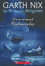 The Keys to the Kingdom: Drowned Wednesday No. 3 by Garth Nix (2006, Hardcover)