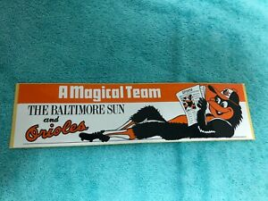 "1983 BALTIMORE ORIOLES BUMPER STICKER ""A MAGICAL TEAM"" THE BALTIMORE SUN"