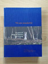 New Sealed WE ARE WANDERFUL: 25 YEARS OF DESIGN & FASHION IN LIMBURG