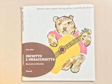Diciotto l'orsacchiotto di Irina Hale Tantibambini 30 Ed. Einaudi 1974