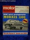 Motor Rundschau 10/68 Morris 1300 Citroen Dyane 6