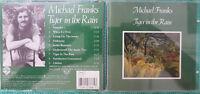 MICHAEL FRANKS - Tiger in the Rain - CD