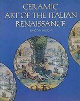 Céramique Art de Italien Renaissance par Wilson, Timothée