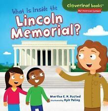 Cloverleaf Books (tm) -- Our American Symbols: What Is Inside the Lincoln...