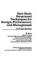 Data Base : Structured Techniques for Design, Performance and Management: With C