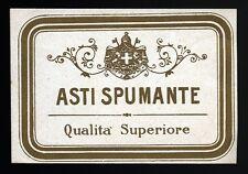 """"""" ASTI SPUMANTE """" Qualità Superiore"""