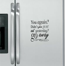You Again Fridge Decal Kitchen Decal Sticker Art