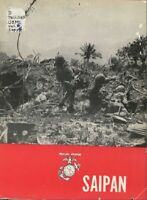 WW II USMC Marine Corps Invasion of Saipan Marianas Islands 1944 History Book