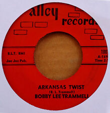 BOBBY LEE TRAMMELL - ARKANSAS TWIST b/w IT'S ALL YOUR FAULT - ALLEY 45 - 1962