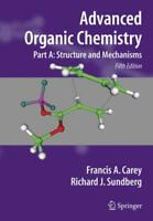ADVANCED ORGANIC CHEMISTRY - CAREY, FRANCIS A./ SUNDBERG, RICHARD J. - NEW PAPER