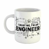 Ceramic Mug Trust Me I'm an Engineer Funny  White Coffee Mug, Engineers Gifts