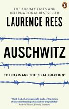 Auschwitz: the Nazis and 'the final solution' by Laurence Rees (Paperback)