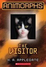 Animorphs #2: The Visitor by K.A. Applegate