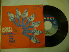 "BOBBY MOORE&RHYTHM ACES""SEARCHING FOR MY LOVE-disco 45 giri CADET It 1967"" SOUL"