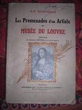 RAFFAELLI PROMENADES D'UN ARTISTE AU LOUVRE Preface M. Barrès , illustrations