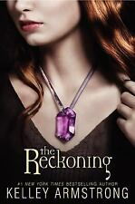 NEW - The Reckoning by Armstrong, Kelley