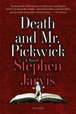 Death and Mr. Pickwick : A Novel by Stephen Jarvis (2016, Paperback)