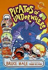 Pirates of Underwhere by Bruce Hale