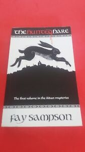 The Hunted Hare: First Volume in Aidan mystères - Fay Sampson