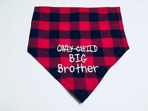 Pregnancy Gender Reveal, Dog Bandana, Only Child Big Brother Buffalo plaid, red