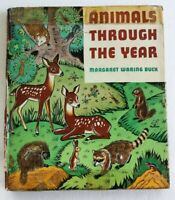 Animals Through The Year Hardcover Book by Margaret Waring Buck (1942)