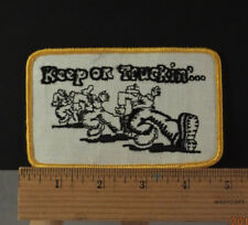 Vintage 70s Keep On Truckin'...(Robert Crumb)  - Embroidered Patch  4.75x3""