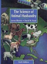 Science of Animal Husbandry (6th Edition), Bade, David H., Blakely, James, Accep