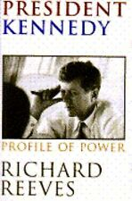 President Kennedy: Profile of Power, Reeves, Richard, Good Condition, Book