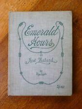 Emerald Hours in New Zealand - Alys Lowth (Hardback, c. 1912)
