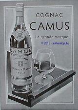 PUBLICITE CAMUS COGNAC LA GRANDE MARQUE FINE CHAMPAGNE DE 1940 FRENCH AD PUB