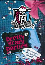 Monster High Pretty Scary Parties An Activity Journal For Ghouls Paperback Book